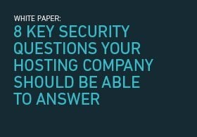 8 Key Security Questions Your Hosting Company Should Be Able to Answer
